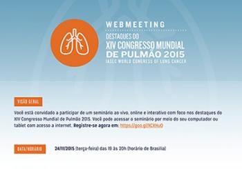 WEBMEETING – Destaques do XIV Congresso Mundial de Pulmão 2015 (IASLC World Congress of Lung Cancer)