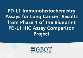 PD-L1 Immunohistochemistry Assays for Lung Cancer: Results from Phase 1 of the Blueprint PD-L1 IHC Assay Comparison Project