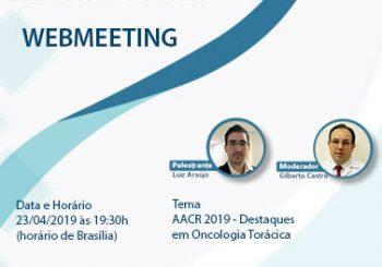Baixe aqui: Webmeeting AACR 2019 – destaques em Oncologia Torácica